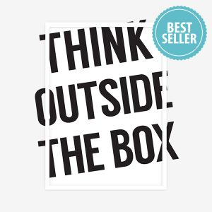 Think Outside The Box Print